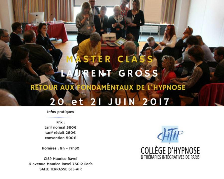 http://www.formation-hypnose.com/agenda/Master-Class-Retour-aux-fondamentaux-de-l-Hypnose-Laurent-Gross-Juin-2017_ae488891.html