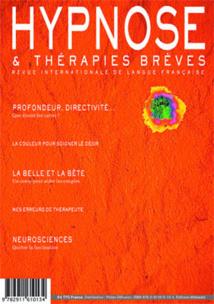 De la Revue Hypnose & Thérapies Brèves en 2013, que nous étudions en Formation & Supervision, en fin d'année…